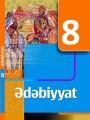 Ümumtəhsil məktəblərinin 8-ci sinfi üçün Ədəbiyyat fənni üzrə dərslik