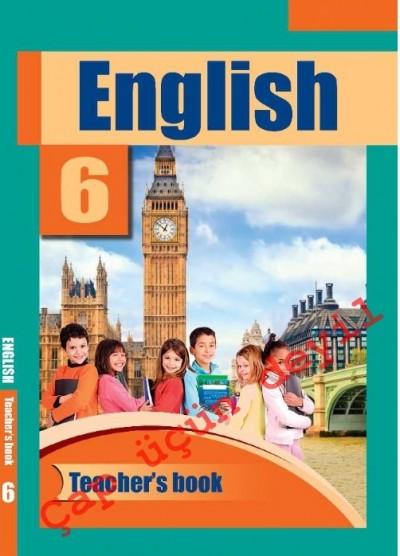 """""""English"""" (İngilis dili - əsas xarici dil) fənni üzrə 6-cı sinif üçün metodik vəsait"""