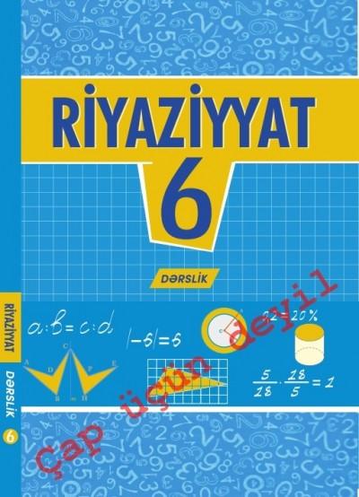 """""""Riyaziyyat"""" fənni üzrə 6-cı sinif üçün dərslik"""