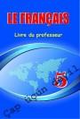 """""""Le Français"""" (Fransız dili - əsas xarici dil) fənni üzrə 5-ci sinif üçün  metodik vəsait"""