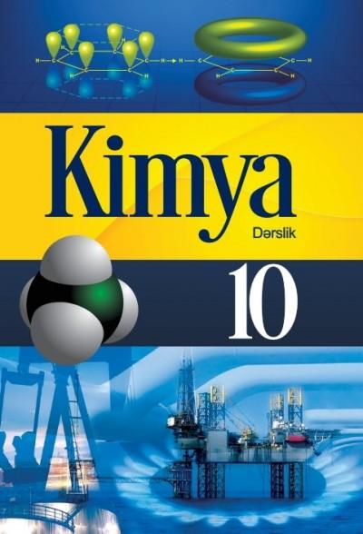 """""""Kimya"""" fənni üzrə 10-cu sinif üçün dərslik"""
