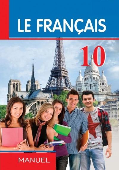 """""""Le Français"""" (Fransız dili - əsas xarici dil) fənni üzrə 10-cu sinif üçün dərslik"""