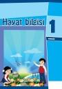 """""""Həyat bilgisi"""" fənni üzrə 1-ci sinif üçün dərslik"""