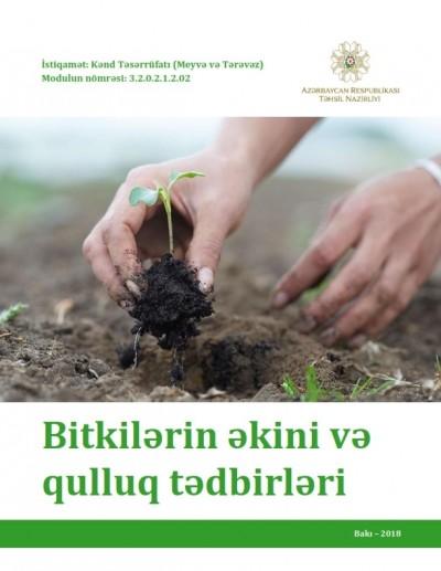 """""""Bitkilərin əkini və qulluq tədbirləri"""" modulu üzrə dərs vəsaiti"""