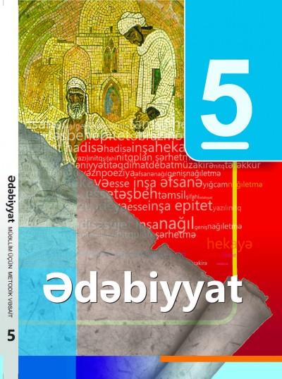"""""""Ədəbiyyat"""" fənni üzrə 5-ci sinif üçün metodik vəsait"""
