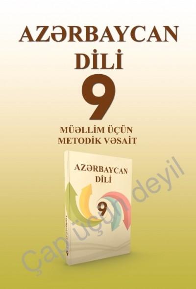 """Dövlət dili """"Azərbaycan dili"""" fənni üzrə 9-cu sinif üçün metodik vəsait"""