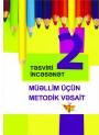 """""""Təsviri İncəsənət"""" fənni üzrə 2-ci sinif üçün metodik vəsait"""