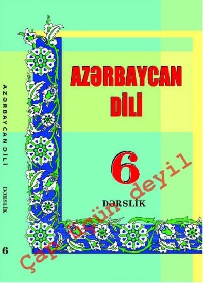 """Dövlət dili """"Azərbaycan dili"""" fənni üzrə 6-cı sinif üçün dərslik"""