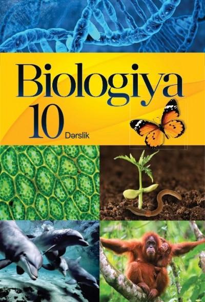 """""""Biologiya"""" fənni üzrə 10-cu sinif üçün dərslik"""