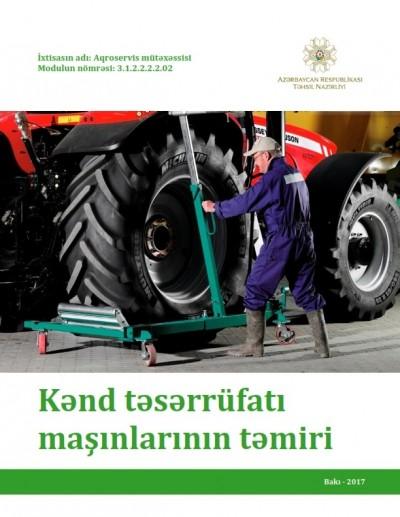 """""""Kənd təsərrüfatı maşınlarının təmiri"""" modulu üzrə dərs vəsaiti"""