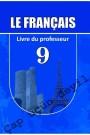 """""""Le Français"""" (Fransız dili - əsas xarici dil) fənni üzrə 9-cu sinif üçün  metodik vəsait"""