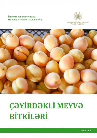 """""""Çəyirdəkli meyvə bitkiləri"""" modulu üzrə dərs vəsaiti"""