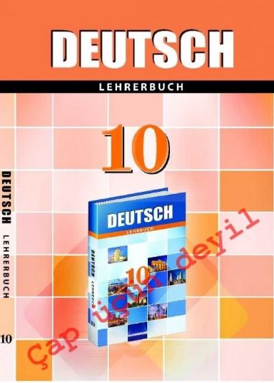 """""""Deutsch"""" (Alman dili - əsas xarici dil) fənni üzrə 10-cu sinif üçün metodik vəsait"""