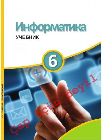 """""""Информатика"""" - İnformatika fənni üzrə   6-cı sinif üçün metodik vəsait"""