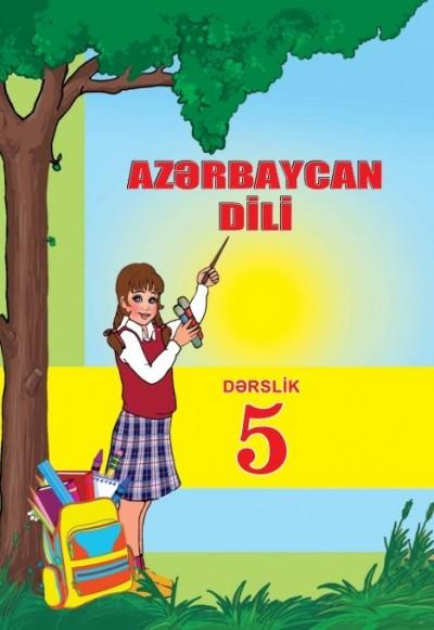"""Dövlət dili """"Azərbaycan dili"""" fənni üzrə 5-ci sinif üçün dərslik"""