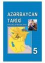 """""""Azərbaycan tarixi"""" fənni üzrə 5-ci sinif üçün metodik vəsait"""